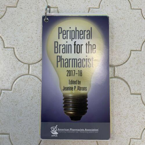 Peripheral Brain for the Pharmacist 2017-18 by Jeanine P. Abrons
