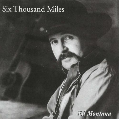 Ed Montana - Six Thousand Miles - Digital Download